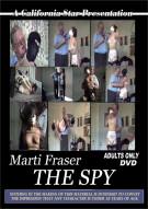 Marti Fraser The Spy Porn Video