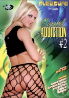 Anal Addiction #2 Porn Movie