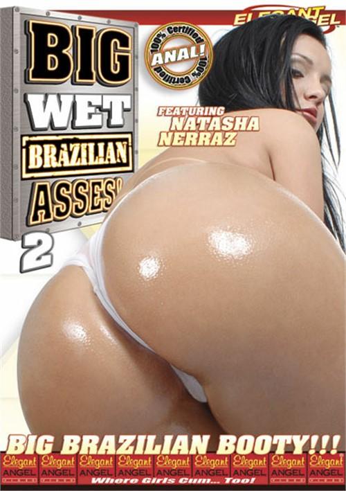 Big wet brazillian asses