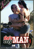 Shes My Man 5 Porn Movie