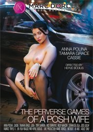 The Perverse Games of a Posh Wife DVD porn movie from Marc Dorcel.
