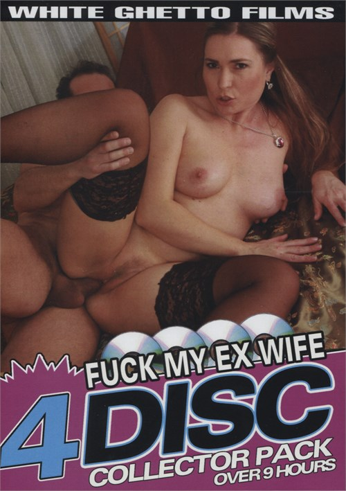 Fuck My Ex Wife 4 Disc Collector Pack- On Sale! White Ghetto Anita Blue Samantha White