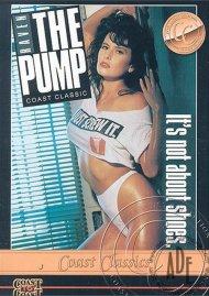 Pump, The Porn Video