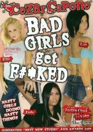 Bad Girls Get Fucked Porn Movie