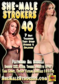 She-Male Strokers 40 Porn Movie
