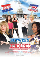 Between The Headlines: A Lesbian Porn Parody Porn Movie