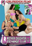 Mother-Daughter Exchange Club Part 52 Movie