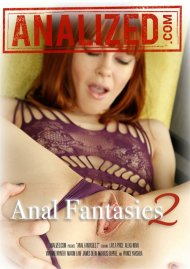 Anal Fantasies 2 4K UHD porn video from Analized.