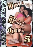 Holla Black Girlz 5 Porn Movie