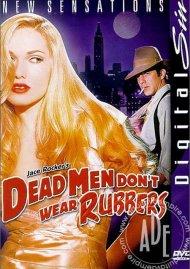 Dead Men Don't Wear Rubbers Porn Video