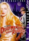 Dead Men Don't Wear Rubbers Boxcover