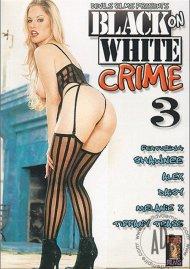 Black On White Crime 3 Porn Movie