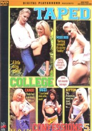 Taped College Confessions 5 Porn Movie