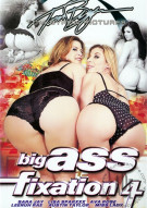 Big Ass Fixation #4 Porn Movie