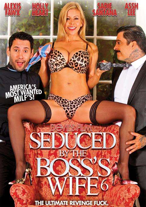 Seduced By The Bosss Wife 6 (2016)