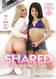 Shared For The First Time 3 Porn Movie