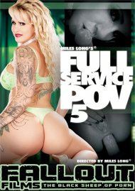 Miles Longs Full Service POV 5 Porn Movie
