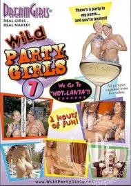 Dream Girls: Wild Party Girls #7 Porn Movie