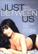 Just Between Us Porn Movie
