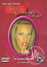 I Love Lesbians Too! Porn Movie