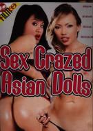 Sex Crazed Asain Dolls Porn Movie