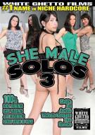 She Male Solos 3 Porn Movie