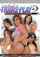 Best Of Trans At Play 2, The Porn Movie