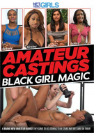 Amateur Castings: Black Girl Magic Porn Movie
