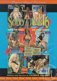 Sodomania 6: Gangs and Bangs and Other Thangs! Porn Movie