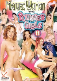 Mature Women With Younger Girls 11 Porn Movie