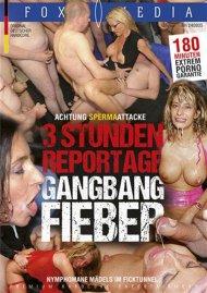 3Std. Reportage-Gangbang Fieber Porn Video