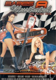 Babes Illustrated 8: The Garage Girls Porn Movie