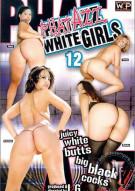 Phat Azz White Girls 12 Porn Movie