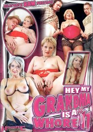 Hey, My Grandma is a Whore #11 Porn Video