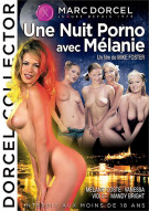 Night with Melanie, A (Une Nuit Porno Avec Melanie) (French) Porn Video