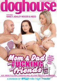 Mom & Dad Are Fucking My Friends Vol. 13 Porn Movie