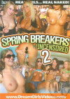 Dream Girls: Spring Breakers Uncensored 2 Boxcover