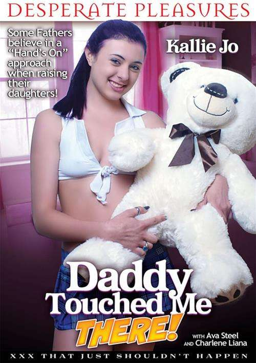 Daddy Touched Me There