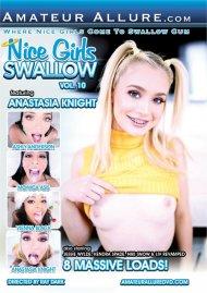 Nice Girls Swallow Vol. 10 Porn Movie