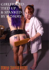 Girlfriend Tied Up & Spanked By Mommy Boxcover
