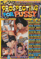 Prospecting for Pussy Porn Movie