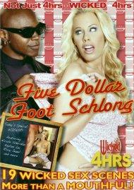 Five Dollar Foot Schlong Porn Movie