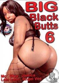 Big Black Butts #6 Porn Movie