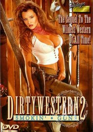 Dirty Western 2:  Smokin Guns Movie