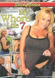 Naughty Alysha's My Whore Life 7 Porn Video
