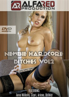 Newbie Hardcore Bitches Vol. 2 Porn Video