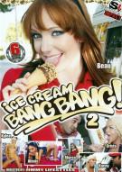 Ice Cream Bang Bang 2 Porn Movie