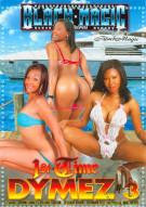 1st Time Dymez #3 Porn Movie