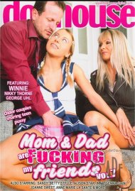Mom & Dad Are Fucking My Friends Vol. 7 Porn Movie