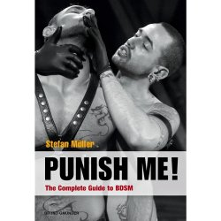 Punish Me: The Complete Guide to BDSM Sex Toy